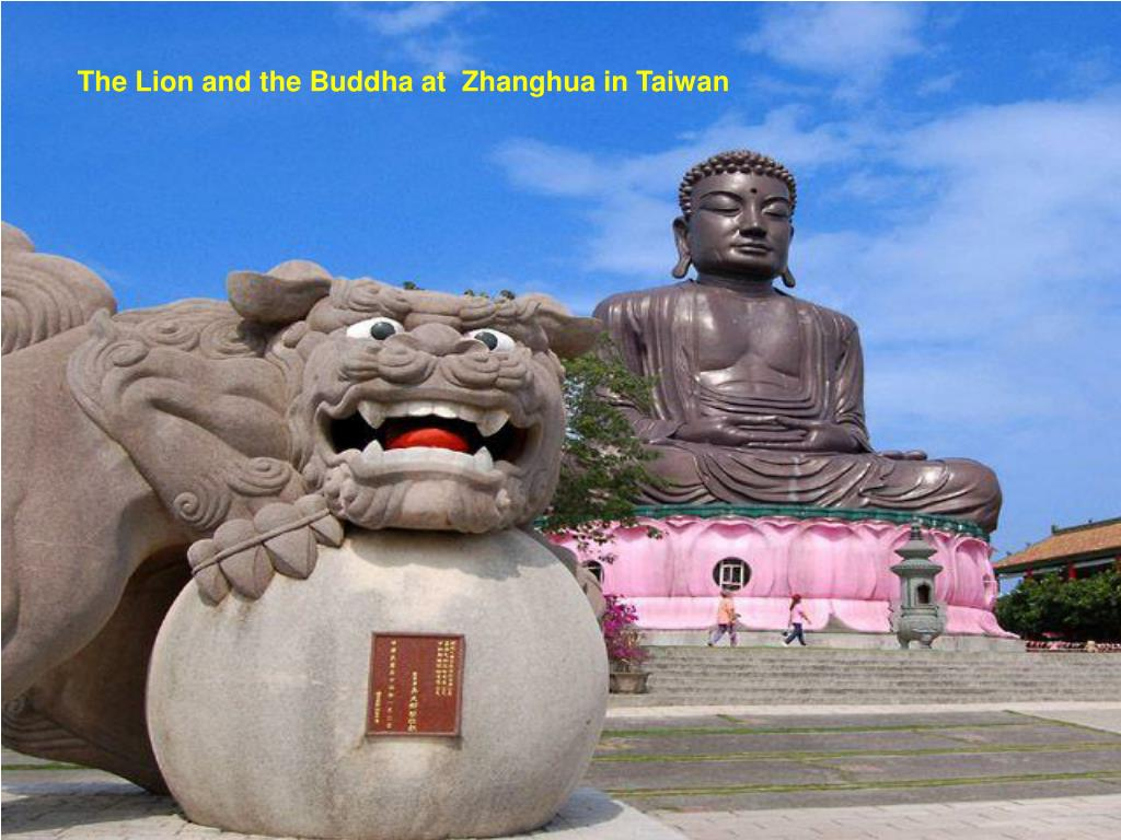 The Lion and the Buddha at  Zhanghua in Taiwan