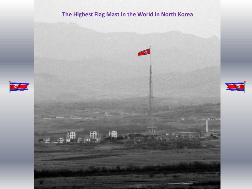 The Highest Flag Mast in the World in North Korea