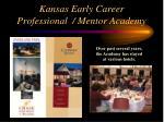 kansas early career professional mentor academy41