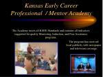 kansas early career professional mentor academy43