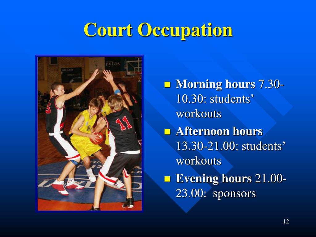Court Occupation