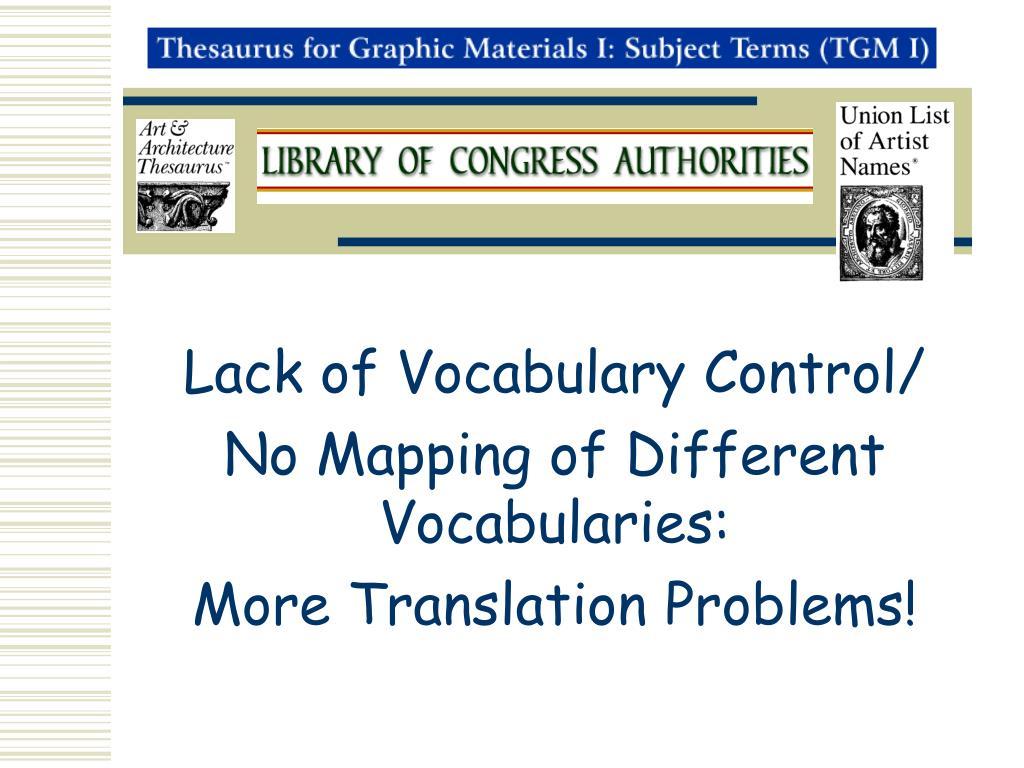 Lack of Vocabulary Control/
