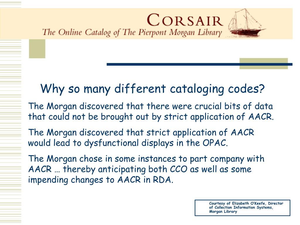 Why so many different cataloging codes?