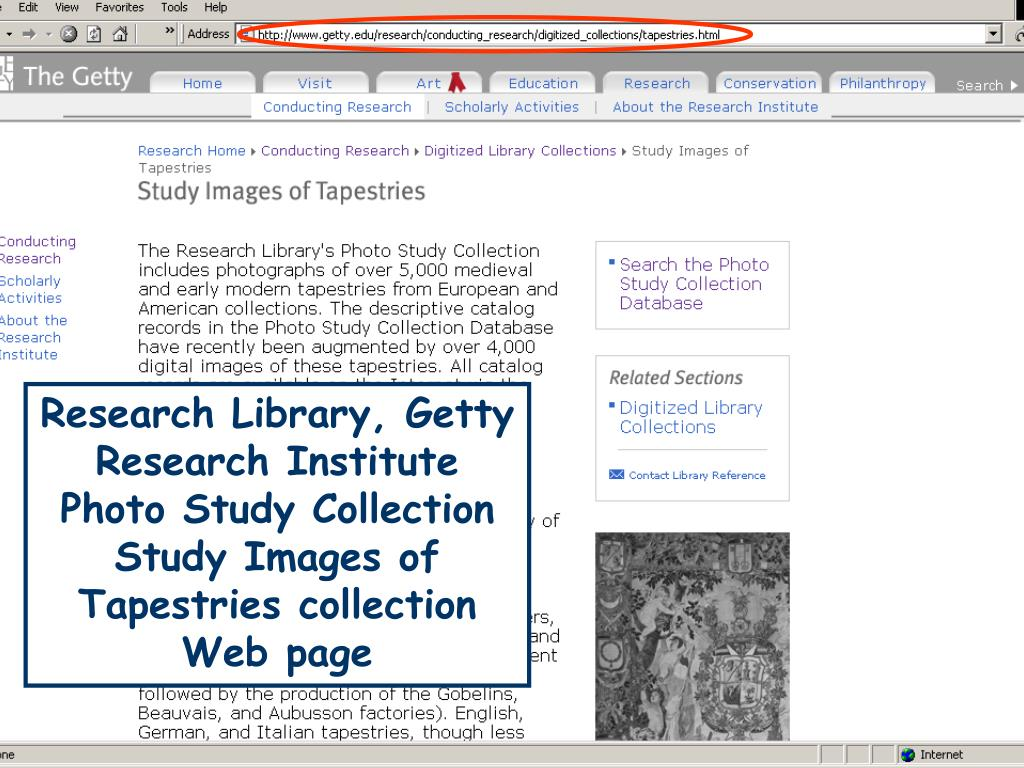 Research Library, Getty Research Institute Photo Study Collection Study Images of Tapestries collection Web page
