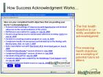 how success acknowledgment works38