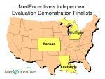medencentive s independent evaluation demonstration finalists