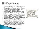 his experiment