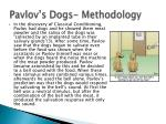 pavlov s dogs methodology