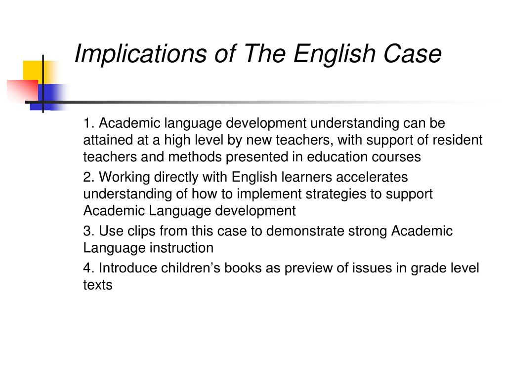 Implications of The English Case
