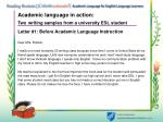 academic language in action two writing samples from a university esl student