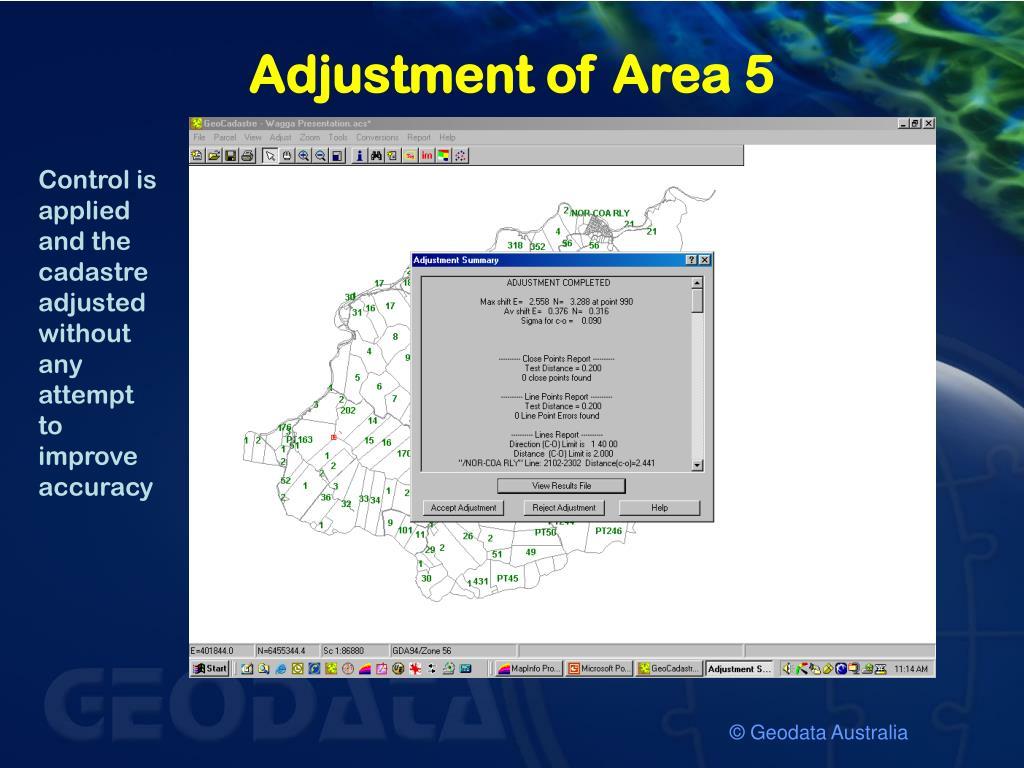 Adjustment of Area 5