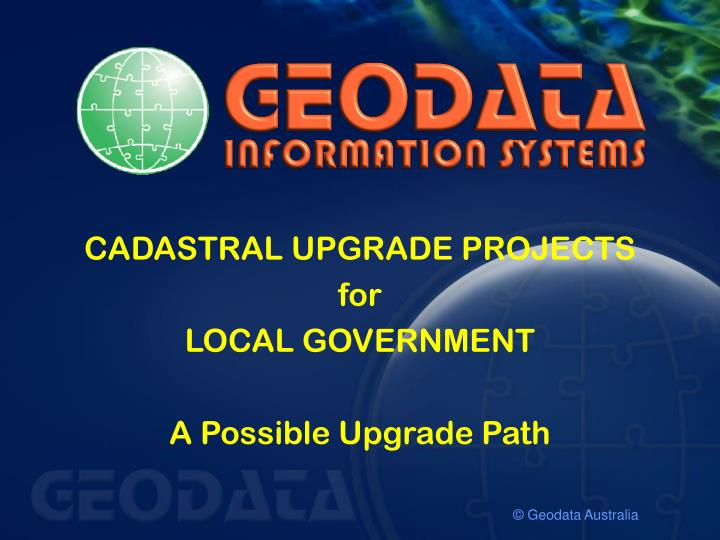 CADASTRAL UPGRADE PROJECTS