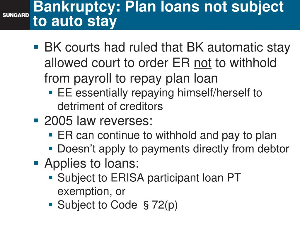 Bankruptcy: Plan loans not subject to auto stay