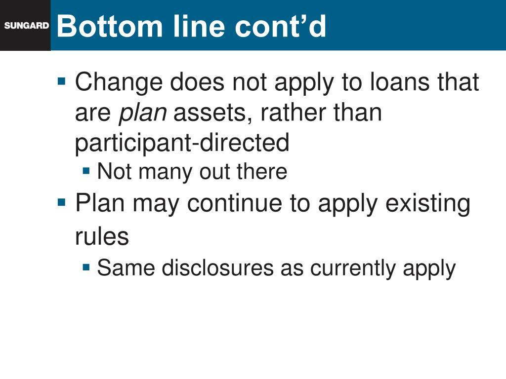 Bottom line cont'd