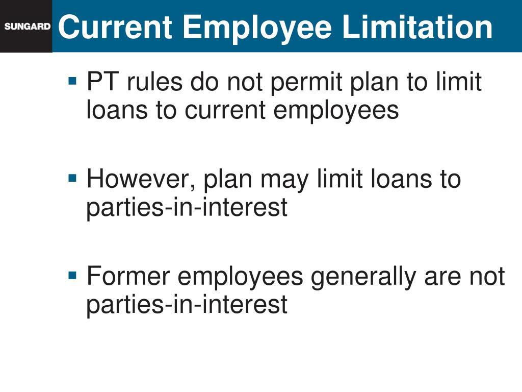 Current Employee Limitation