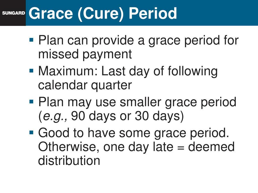 Grace (Cure) Period