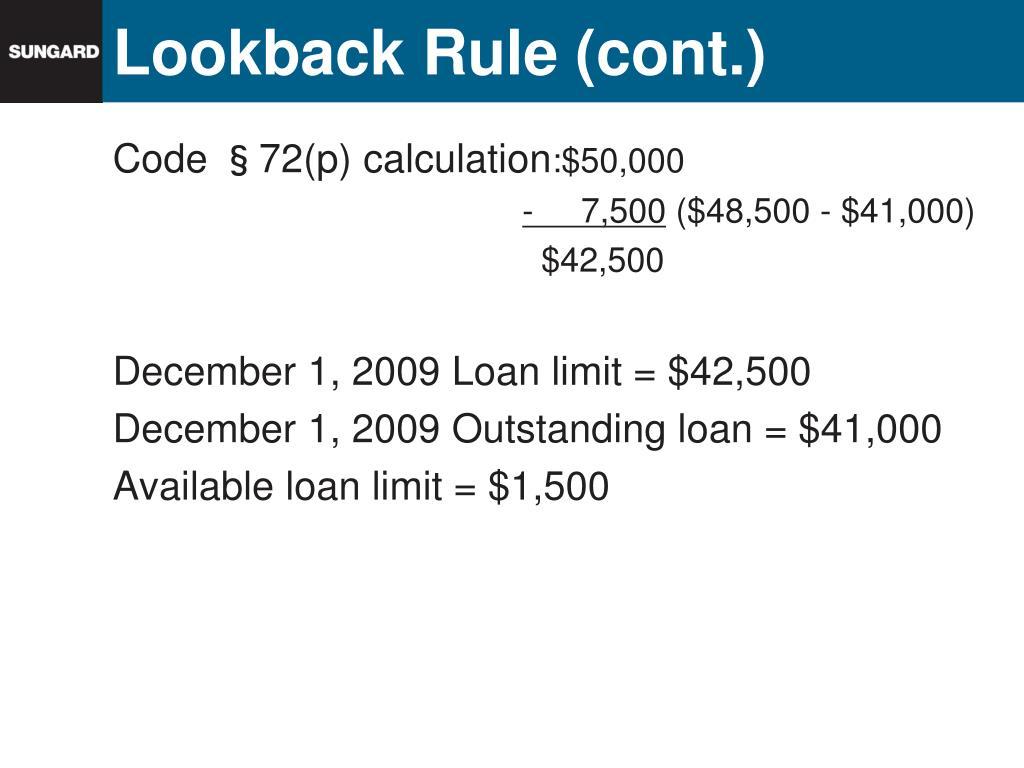 Lookback Rule (cont.)