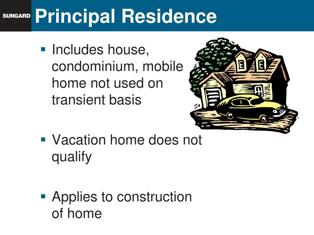 Principal Residence