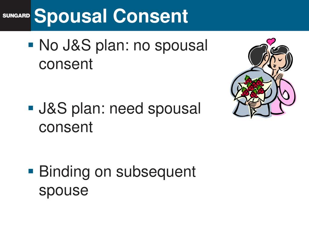 No J&S plan: no spousal consent