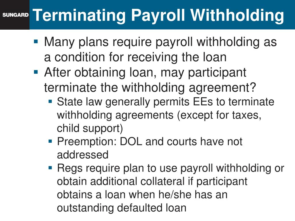 Terminating Payroll Withholding