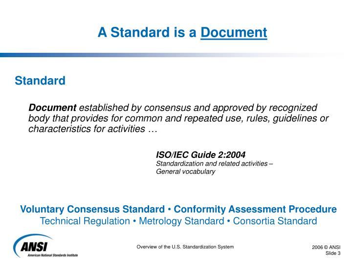 A standard is a document
