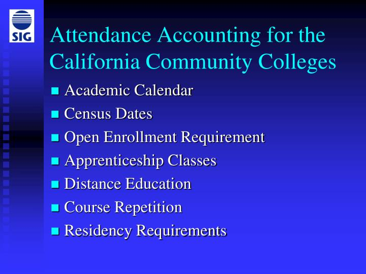 Attendance accounting for the california community colleges2