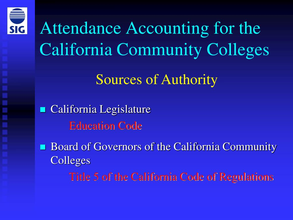 Attendance Accounting for the California Community Colleges