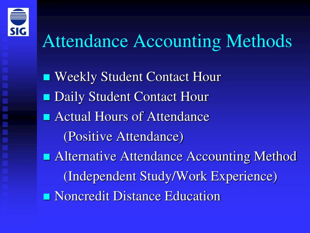 Attendance Accounting Methods