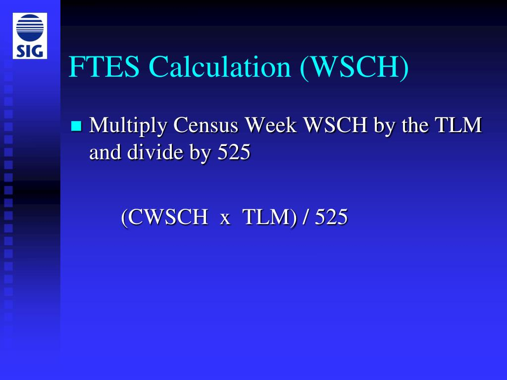 FTES Calculation (WSCH)