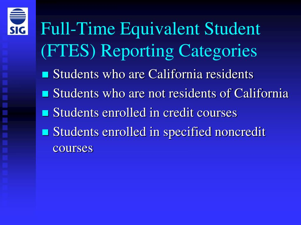 Full-Time Equivalent Student (FTES) Reporting Categories