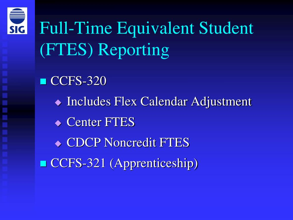 Full-Time Equivalent Student (FTES) Reporting