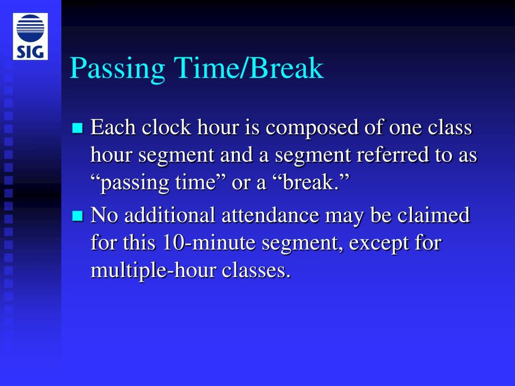 Passing Time/Break
