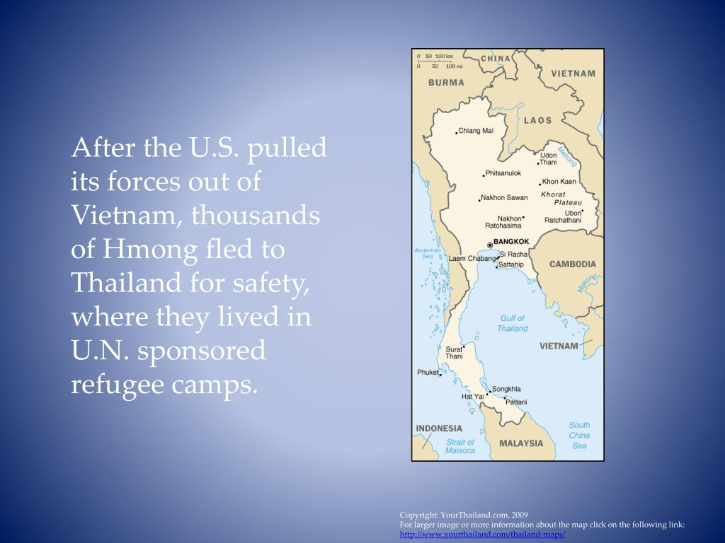After the U.S. pulled its forces out of Vietnam, thousands of Hmong fled to Thailand for safety, where they lived in U.N. sponsored refugee camps