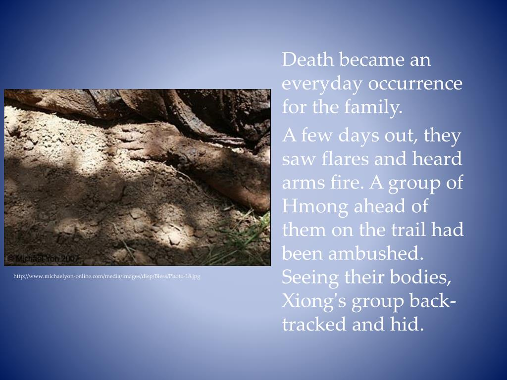 Death became an everyday occurrence for the family.
