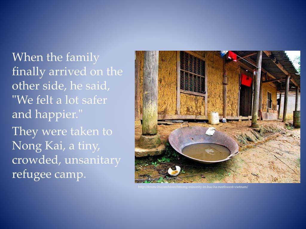 """When the family finally arrived on the other side, he said, """"We felt a lot safer and happier."""""""