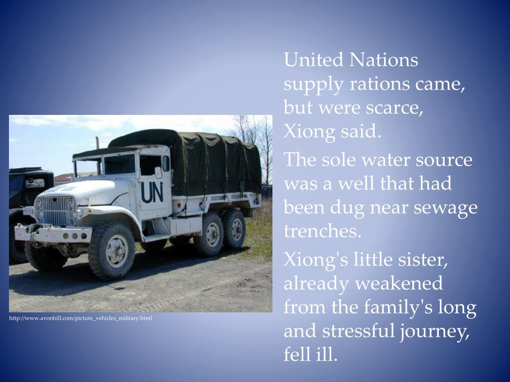 United Nations supply rations came, but were scarce, Xiong said.