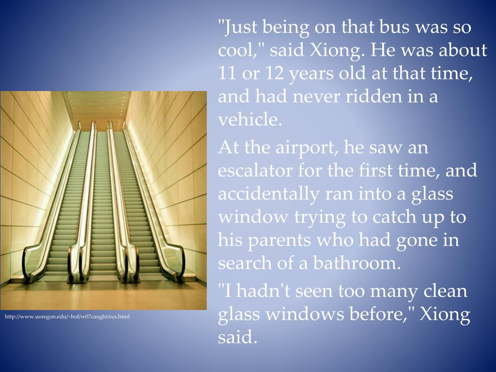 """""""Just being on that bus was so cool,"""" said Xiong. He was about 11 or 12 years old at that time, and had never ridden in a vehicle."""
