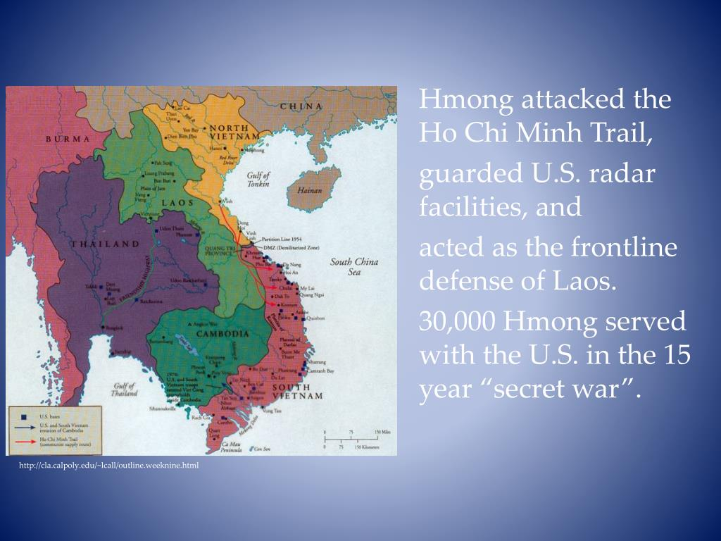 Hmong attacked the Ho Chi Minh Trail,