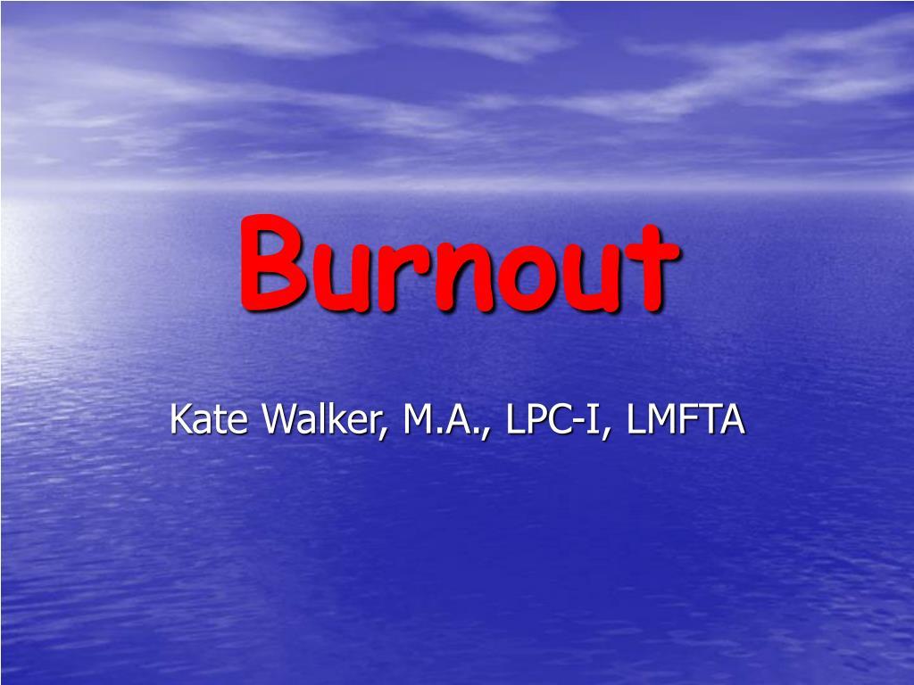 burnout l.