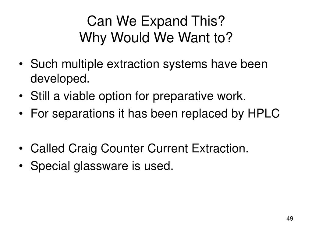 Such multiple extraction systems have been developed.
