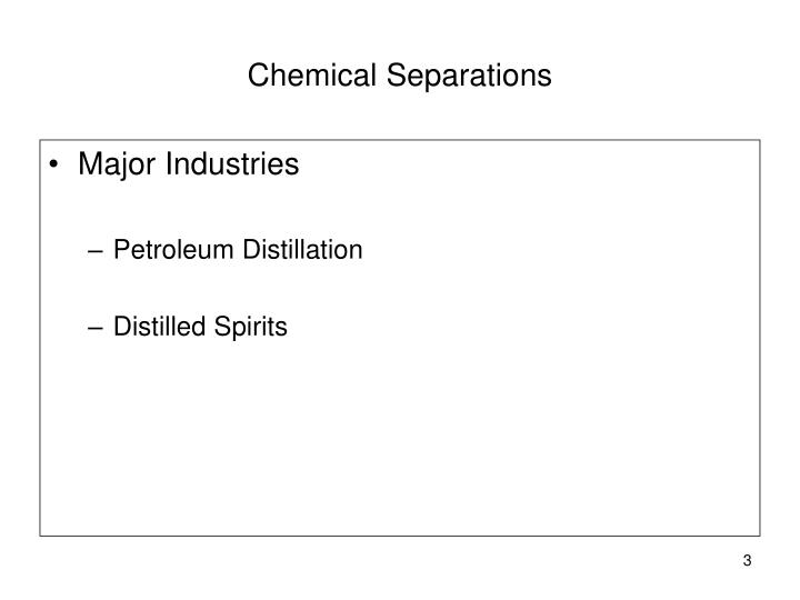 Chemical separations3
