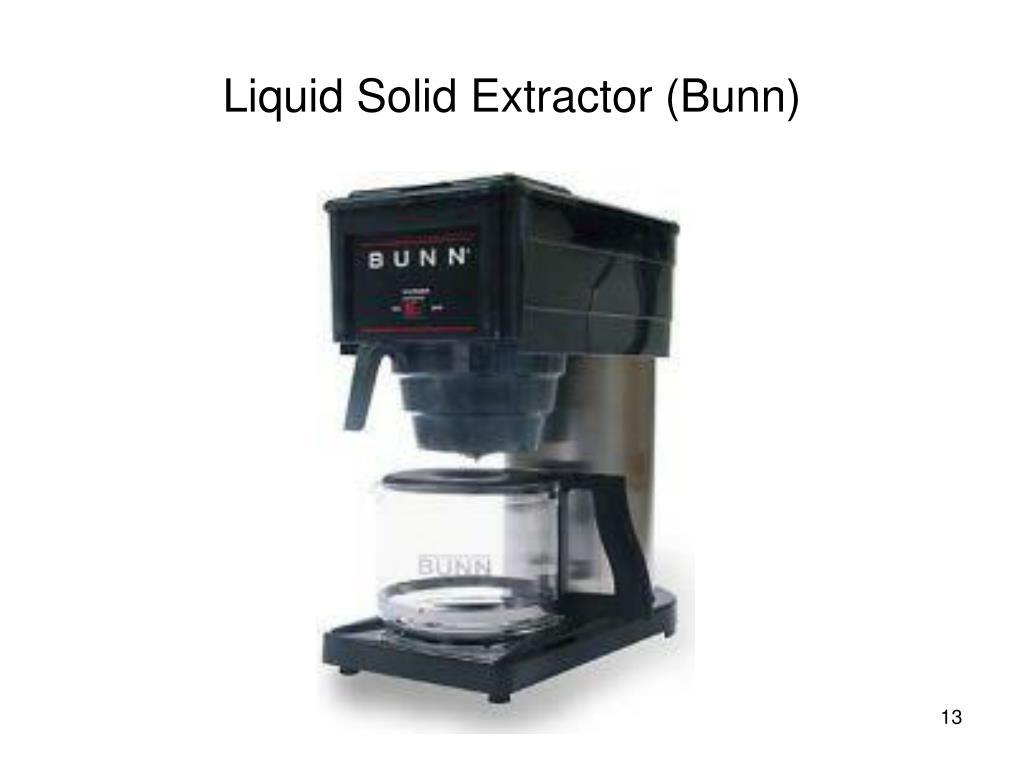 Liquid Solid Extractor (Bunn)