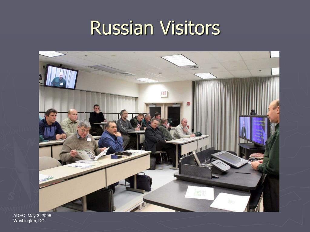 Russian Visitors