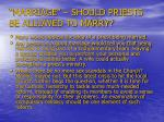 marriage should priests be allowed to marry
