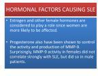 hormonal factors causing sle
