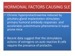 hormonal factors causing sle5