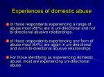 experiences of domestic abuse16