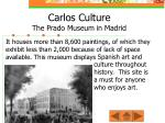 carlos culture the prado museum in madrid1