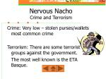 nervous nacho crime and terrorism