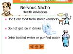 nervous nacho health advisories